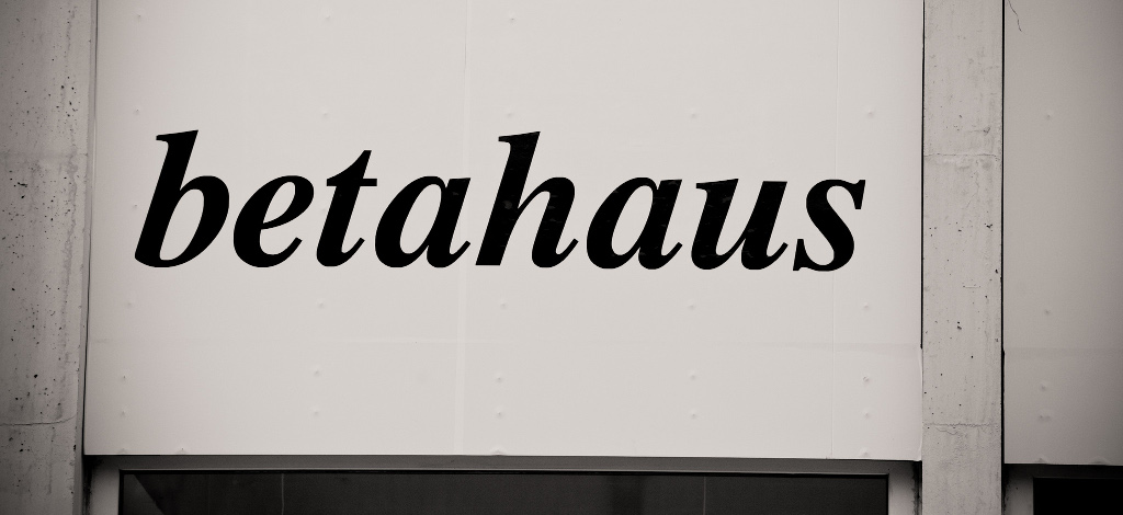 Thanks to betahaus for hosting us
